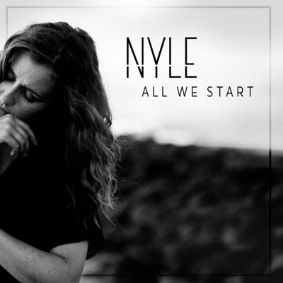 NYLE - All We Start