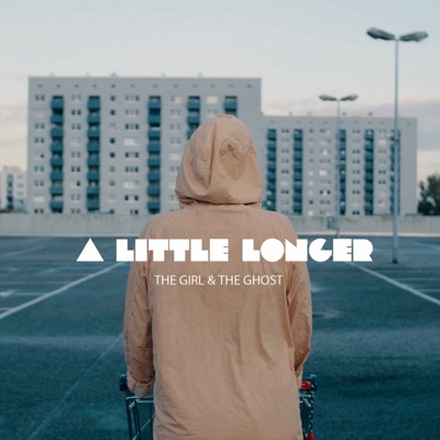 The Girl and the Ghost - A Little Longer